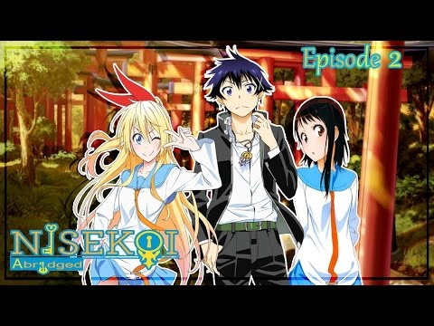 Nisekoi Abridged Episode 2: Banana Tuesdays