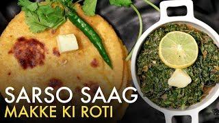 Sarson Ka Saag Aur Makki Ki Roti   Dhaba Style Makki Di Roti   सरसों का साग मक्की की रोटी   Food Tak