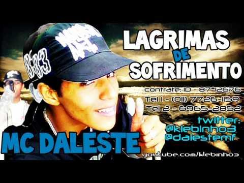 MC DALESTE LAGRIMAS DE SOFRIMENTOS ♫ 'MUSICA NOVA ' CONTRATE 87 12676