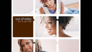 Out Of Eden- Praise You
