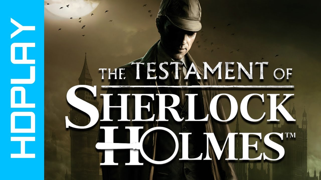 Download The Testament of Sherlock Holmes - Gameplay PC   HD