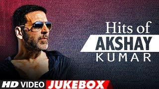 Hits of Akshay Kumar | Video Jukebox | Akshay Kumar Songs |