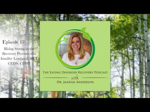 Rising Strong in the Recovery Process with Jennifer Lombardi, MFT, CEDS, CDWF | Episode 15
