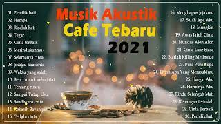 Download lagu Musik Akustik Terbaik untuk Santai di Cafe 2021 ☕☕ - Kompilasi Lagu Akustik Paling Enak Didengar