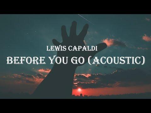 lewis-capaldi---before-you-go-(acoustic)-(lyrics)