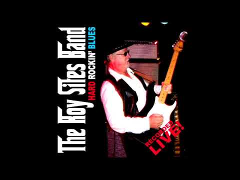 The Roy Sites Band Studio and live recordings