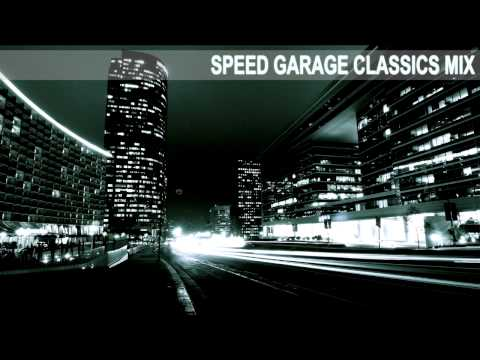 Speed Garage Selector *Speed Garage Classics Mix* (97' - 98')