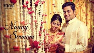 Nanny ♥ Soumya  Wedding Highlights