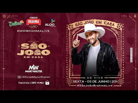 Mano Walter - Live #ArraiádoMano   Fique em Casa e Cante #Comigo