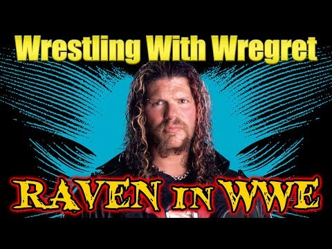 Raven in WWE | Wrestling With Wregret