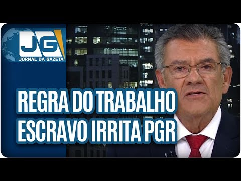 Rodolpho Gamberini/Regra do trabalho escravo irrita PGR