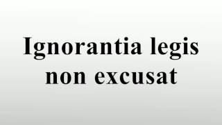 Ignorantia Non Excusat
