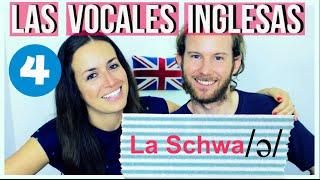 Pronunciación de las vocales en inglés - La Schwa /ə/