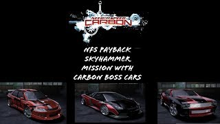 Nfs payback skyhammer mission with carbon boss cars