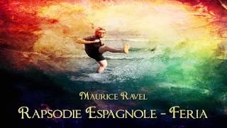 Ravel - Rapsodie Espagnole IV - Feria