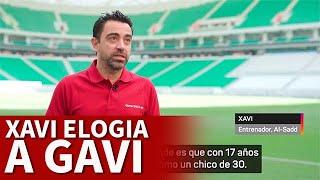 BARCELONA   XAVI HERNÁNDEZ define a GAVI   DIARIO AS