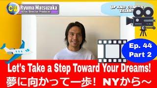 CW Ep44 Part 2 /第44話パート② Up-and-Coming Artist! And Libera! 日本からNYへ。夢に向かって頑張っていらっしゃる方をご紹介!
