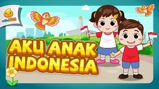 Aku Anak Indonesia | Lagu Anak Indonesia