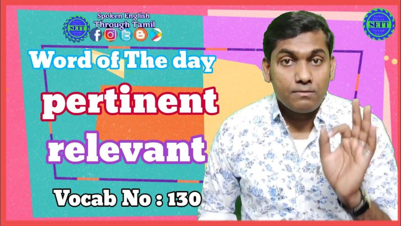 pertinent Tamil meaning   pronunciation & a sentence   Spoken English Through Tamil   EWM #130