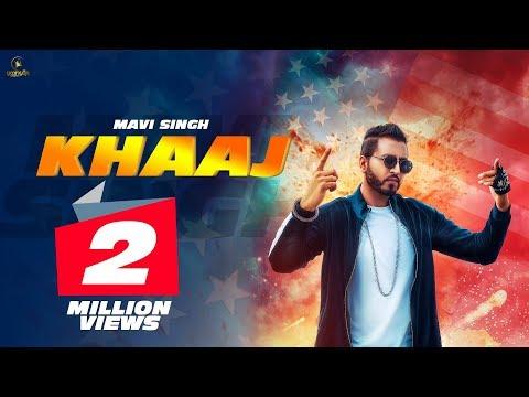 KHAAJ (Full Song)    Mavi Singh    Latest Punjabi Song 2018    Yaariyan Records