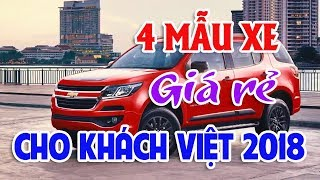 Những mẫu xe giá rẻ hoàn toàn mới cho khách hàng Việt2018 | Giới thiệu hai mẫu giá rẻ sắp về đại lý