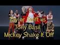 Taylor Swift vs  Tony Basil  Mickey Shake It Off DJ Cutt Remix DJ Cutt Edit Clean