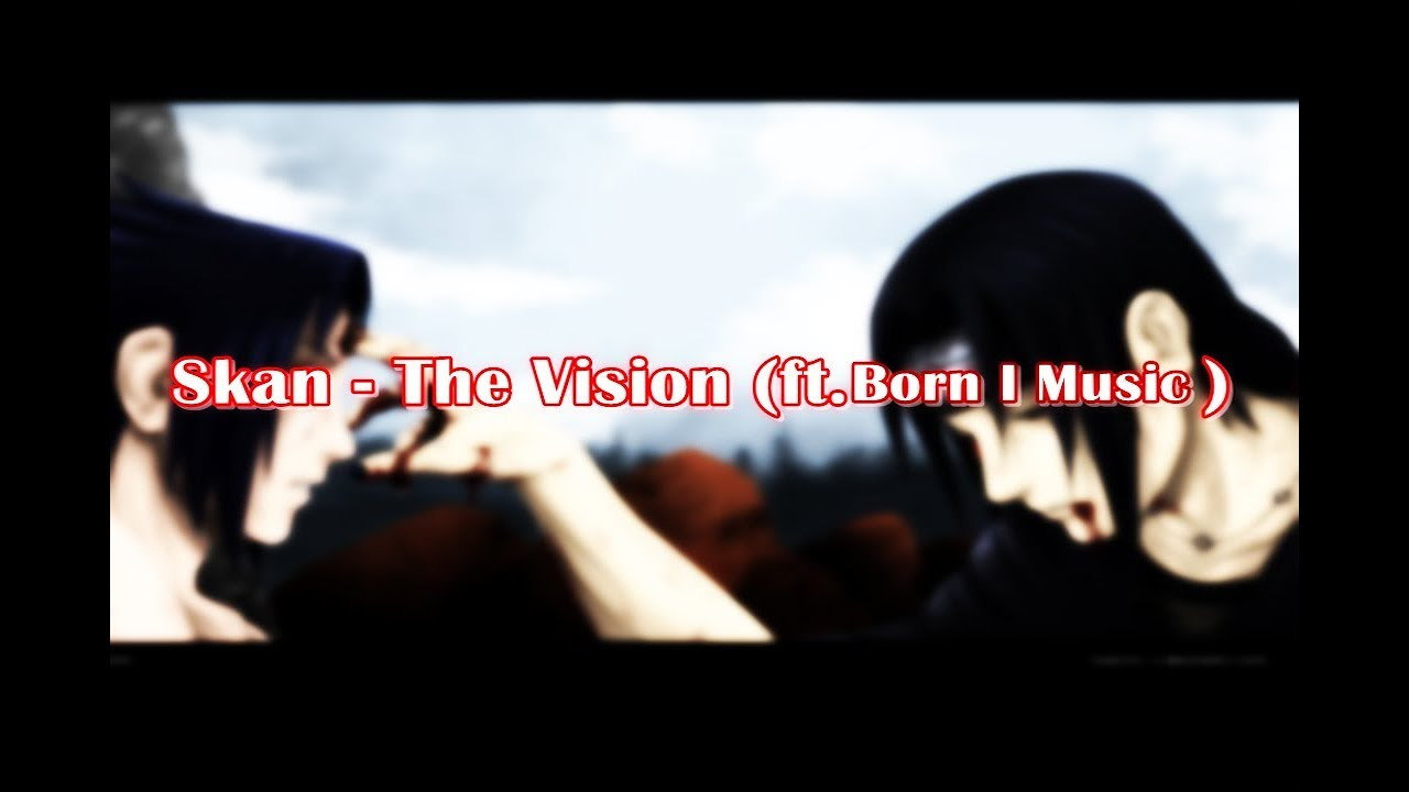 Download Skan - The Vision ft Born I Music [TRAP]