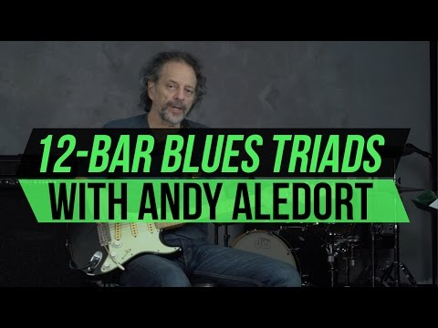 12-Bar Blues Triads Lesson with Andy Aledort