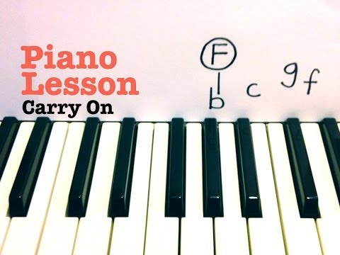Carry On- Piano Lesson- Fun.  (Todd Downing)
