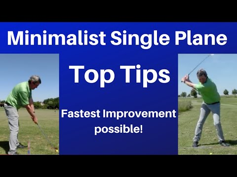 Advanced tips – Minimalist Same Plane Golf swing – Easiest online golf instruction