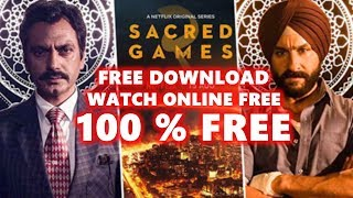 How To Download Sacred Games Season 2 All Episodes In Hindi