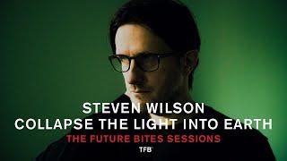 Смотреть клип Steven Wilson - Collapse The Light Into Earth