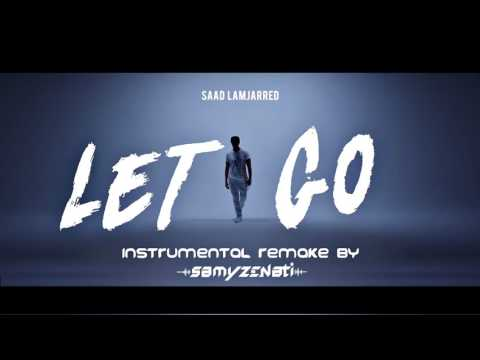Saad Lamjarred - LET GO Instrumental Remake (Karaoke) Cover By Samy Zenati