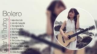 Những Bản Nhạc Không Lời Về Quê Hương Hay Nhất Của Nhạc Sĩ Vô Thường -- Hòa Tấu Guitar Nhạc Vàng