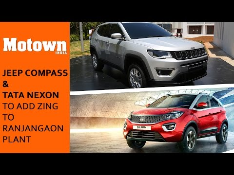 Ranjangaon Plant to manufature Jeep Compass and Tata Nexon
