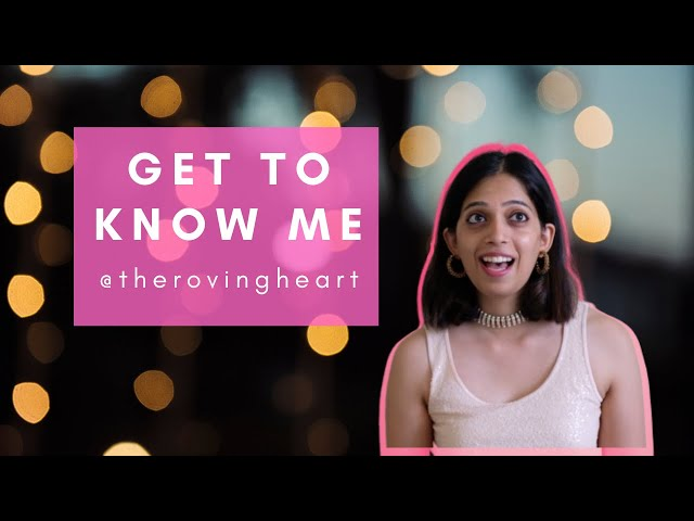 Get to Know Me Tag with Raksha | Love? Partner? Strange stories? | The Roving Heart