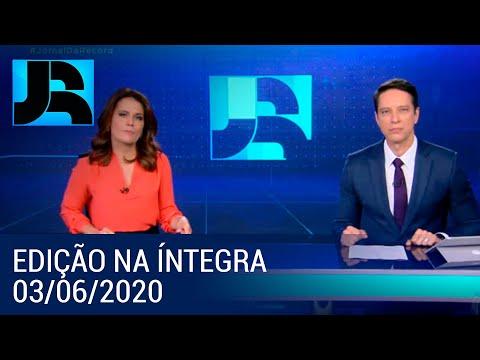 Assista à íntegra do Jornal da Record | 03/05/2020