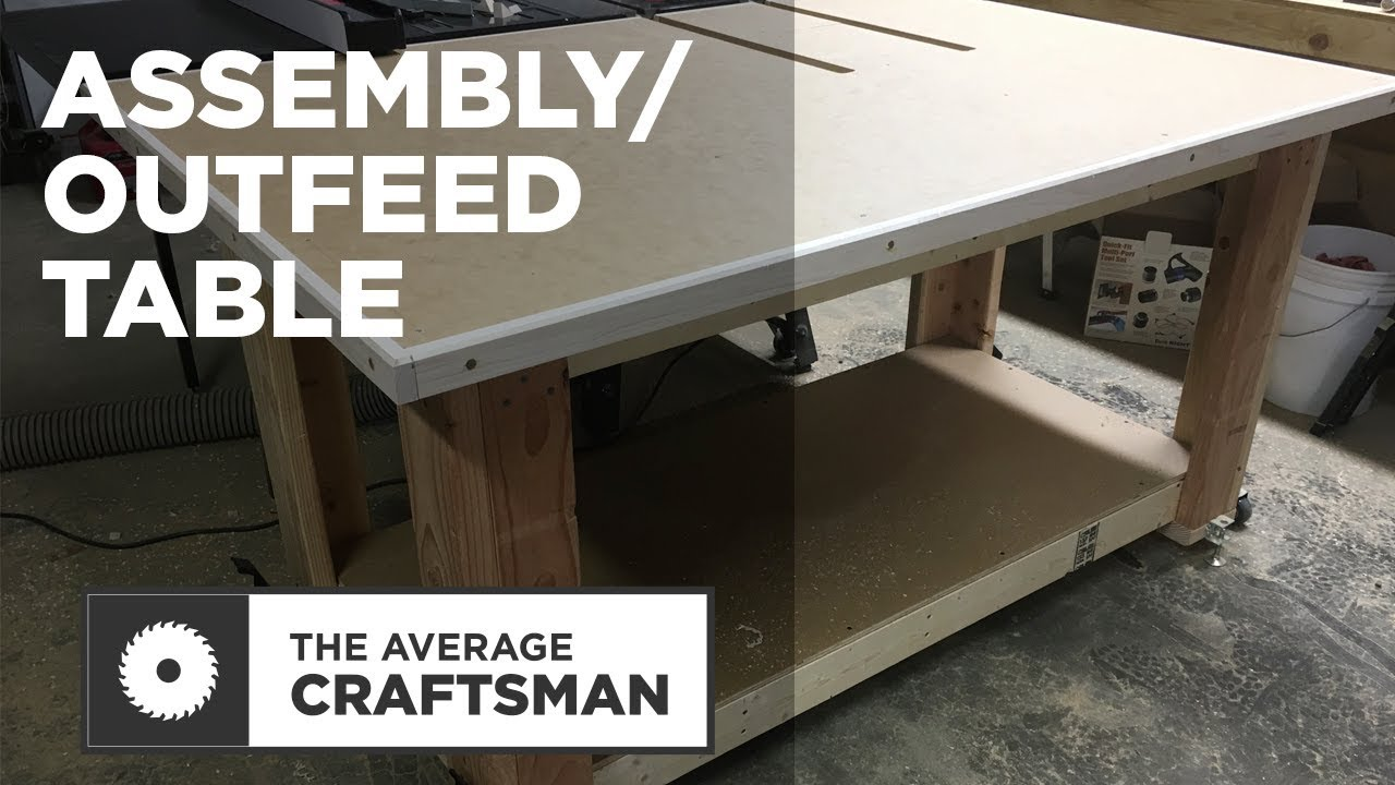 How to Build an Assembly Outfeed Table