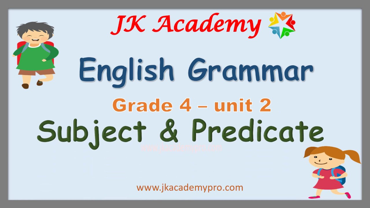 small resolution of Subject and Predicate grade 4  Subject and Predicate class 4 - YouTube