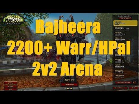 Bajheera - 2200+ Arms Warr / Holy Paladin 2v2 Arena - WoW Legion 7.3 PvP