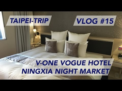 Taipei Trip - V-One Vogue Hotel | Ningxia Night Market | Follow me around Datong [1080p60]