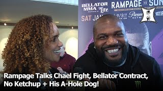 Rampage Jackson Talks Chael Fight, Bellator Contract, No More Ketchup + His A-Hole Dog