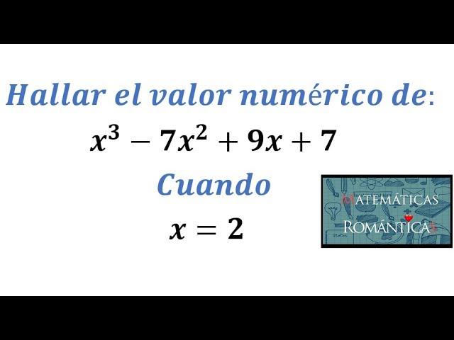 Hallar El Valor Numérico De Una Expresión Algebraica Youtube