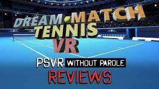 Dream Match Tennis VR | PSVR Review