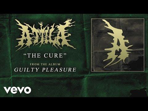 Attila - The Cure (audio)