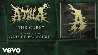Watch Attila The Cure video