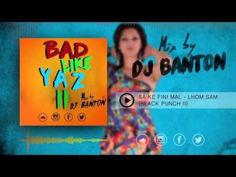 Bad Like Yaz 2 - Dj Banton (Official Track Video)