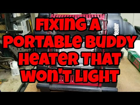 Fixing a Portable Buddy heater that won't light.
