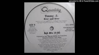 Timmy T - Over And Over (Dub Version)