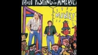 Watch Trout Fishing In America Count On Me video